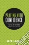 Praying With Confidence libro str