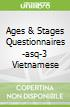 Ages & Stages Questionnaires -asq-3 Vietnamese