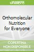 Orthomolecular Nutrition for Everyone