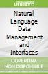 Natural Language Data Management and Interfaces
