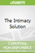 The Intimacy Solution