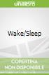 Wake/Sleep