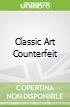 Classic Art Counterfeit