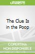 The Clue Is in the Poop