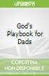 God's Playbook for Dads