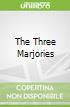 The Three Marjories