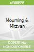 Mourning & Mitzvah