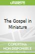 The Gospel in Miniature