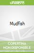 Mudfish
