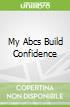 My Abcs Build Confidence