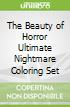 The Beauty of Horror Ultimate Nightmare Coloring Set