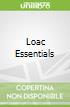 Loac Essentials