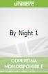 By Night 1