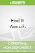 Find It Animals