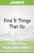 Find It Things That Go