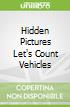Hidden Pictures Let's Count Vehicles