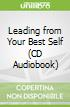 Leading from Your Best Self (CD Audiobook)
