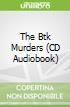 The Btk Murders (CD Audiobook)