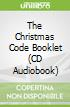 The Christmas Code Booklet (CD Audiobook)