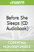 Before She Sleeps (CD Audiobook)