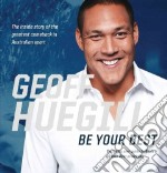 Be Your Best libro in lingua di Huegill Geoff