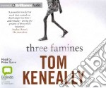 Three Famines (CD Audiobook) libro in lingua di Keneally Thomas, Byrne Peter (NRT)
