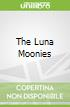 The Luna Moonies