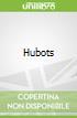 Hubots