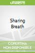 Sharing Breath