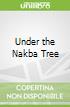 Under the Nakba Tree