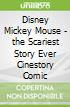Disney Mickey Mouse - the Scariest Story Ever Cinestory Comic