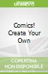 Comics! Create Your Own