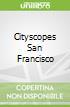 Cityscopes San Francisco