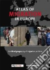 Atlas of Migration in Europe