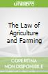 The Law of Agriculture and Farming
