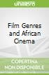 Film Genres and African Cinema