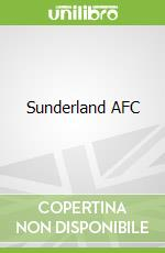 Sunderland AFC libro in lingua di Rob Morgan