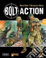 Bolt Action libro in lingua di Cavatore Alessio, Priestley Rick, Dennis Peter (ILT), Kinrade Warwick (PHT), Owen Mark (PHT)