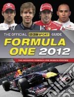 The Official BBC Sport Guide Formula One 2012 libro in lingua di Jones Bruce