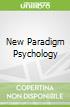 New Paradigm Psychology