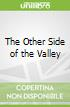 The Other Side of the Valley
