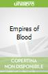 Empires of Blood