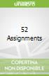 52 Assignments