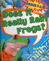 Does It Really Rain Frogs?