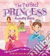 The Perfect Princess Activity Book libro str