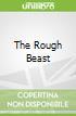 The Rough Beast
