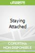 Staying Attached