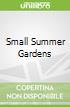 Small Summer Gardens