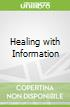 Healing with Information