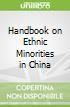 Handbook on Ethnic Minorities in China
